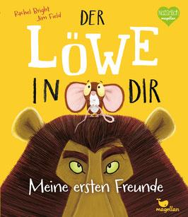 Der Löwe in dir – Meine ersten Freunde