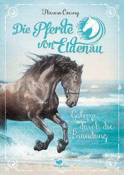 Die Pferde von Eldenau –  Galopp durch die Brandung – Band 2