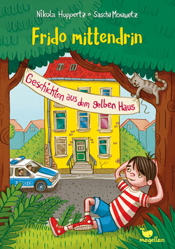 Frido mittendrin – Geschichten aus dem gelben Haus