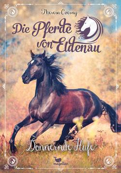 Die Pferde von Eldenau - Donnernde Hufe - Band 3