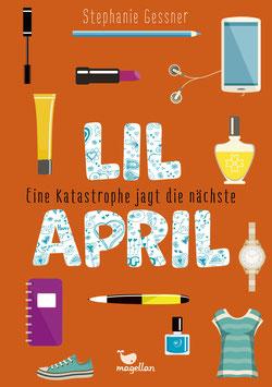 Lil April – Eine Katastrophe jagt die nächste – Band 2