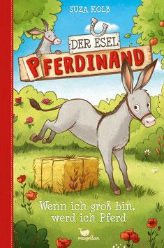 Der Esel Pferdinand - Wenn ich groß bin, werd ich Pferd