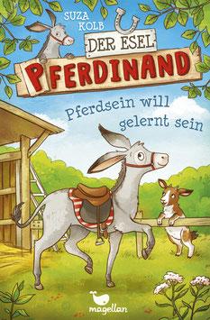 Der Esel Pferdinand – Pferdsein will gelernt sein – Band 1