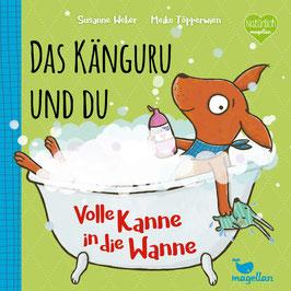 Das Känguru und du - Volle Kanne in die Wanne - Band 3