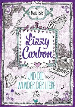 Lizzy Carbon und die Wunder der Liebe - Band 2