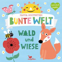 Nastja Holtfreters Bunte Welt – Wald und Wiese