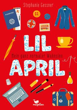 Lil April – Mein ganz normaler Wahnsinn  – Band 4