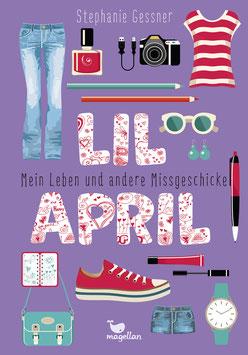 Lil April – Mein Leben und andere Missgeschicke – Band 1