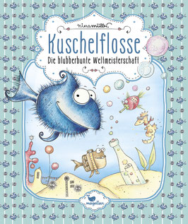 Kuschelflosse – Die blubberbunte Weltmeisterschaft