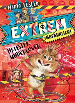 Extrem gefährlich! Hamster undercover - Band 2