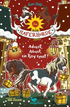 Die Haferhorde - Advent, Advent, ein Pony rennt! - Band 16