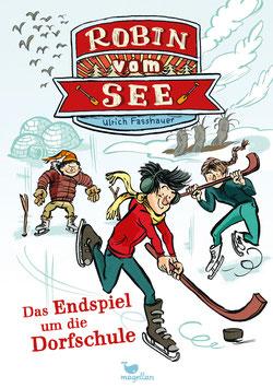 Robin vom See - Das Endspiel um die Dorfschule - Band 4
