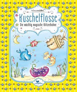 Kuschelflosse – Die mächtig magische Glitzerbohne – Band 4