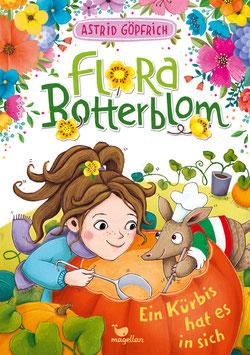 Flora Botterblom - Ein Kürbis hat es in sich - Band 4