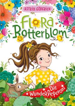 Flora Botterblom – Die Wunderpeperoni – Band 1