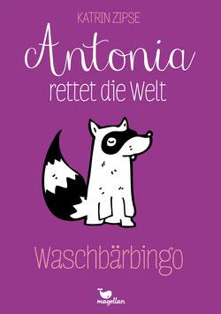 Antonia rettet die Welt – Waschbärbingo – Band 3