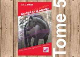 """Livre """"Au-delà de la passion"""" Tome 5, Le doute, de Joël J.TWIN"""