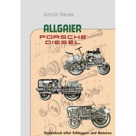 Allgaier und Porsche Diesel Traktoren Datenbuch von Armin Bauer