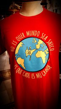 """Camiseta """"No es que mundo sea shico... es que Cadi es mu grande""""  Hombre color rojo"""