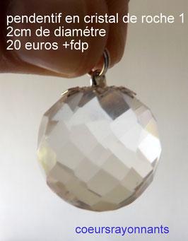 pendentif en cristal de roche de 2 cm de diamétre