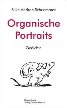 Schuemmer, Silke Andrea: Organische Portraits. Gedichte