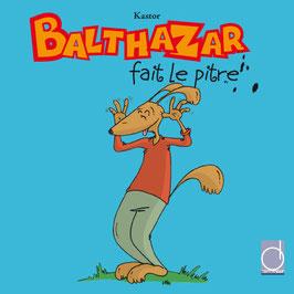 Balthazar fait le pitre (version numérique)