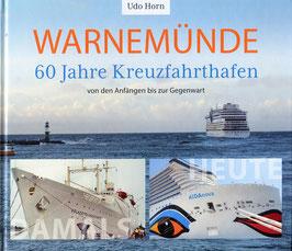 60 Jahre Kreuzfahrthafen WARNEMÜNDE - Von den Anfängen bis zur Gegenwart