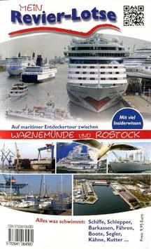 """""""Mein REVIERLOTSE - alles was  schwimmt, zw.Warnemünde bis Rostock """" (Taschenbuchformat)"""
