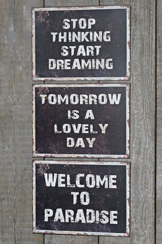 Schild Tomorrow / Welcome/ Stop