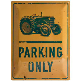 Placa Metall. PARKING ONLY. 30X40 cm.  Nostalgic-Art