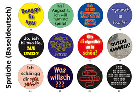 Buttons Sprüche (Baseldeutsch)