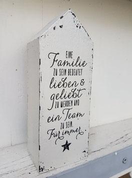Eine Familie zu sein bedeutet...