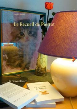 le Recueil de Pierrot: la bienveillance.