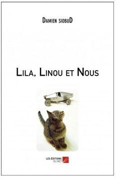 Lila, Linou et Nous par Damien siobuD