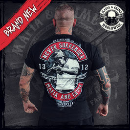 "Shirt Mafia and Crime ""Never Surrender 1312"""