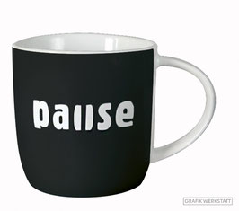 "Tasse Gute Laune ""Pause"""
