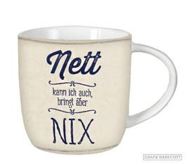 "Tasse VintageART ""Nett kann ich auch...."""