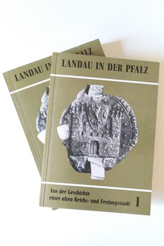 Landau in der Pfalz - Aus der Geschichte einer alten Reichs- und Festungsstadt 1