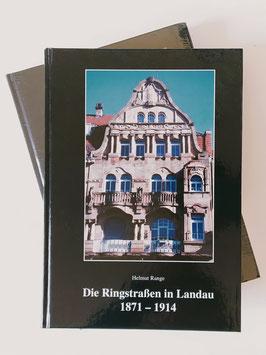 Die Ringstraßen von Landau 1871 - 1914 - Prof. Dr.-Ing. Helmut Range