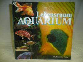 Lebensraum Aquarium