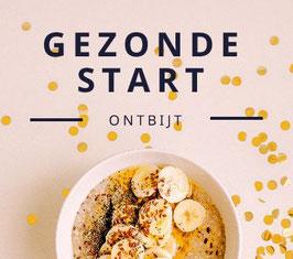 Gezonde Start - Ontbijt -