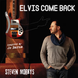 Elvis Come Back (EP/CD) Steven Morrys