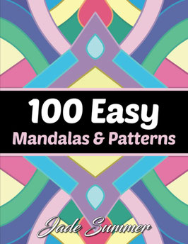 Jade Summer - 100 Easy Mandalas & Patterns