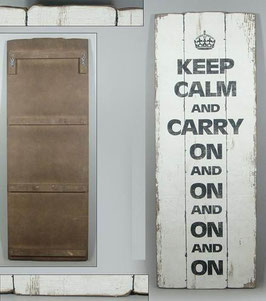 "Großes Schild ""Keep calm and carry on…"""