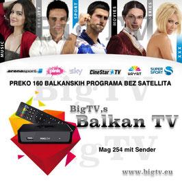 Balkan TV + Mag 254 oder Mag 256