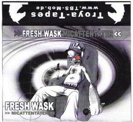 Freshwask - Micattentäter (Tape)