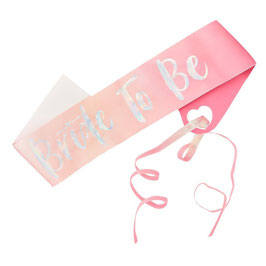 FASCIA - BRIDE TO BE (1pz)