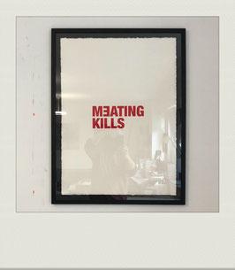MEATING KILLS