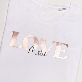 """T-Shirt """"LOVE"""" mit Wunschname"""