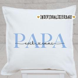 Papa-Kissen, individualisiert, mit Wunschnamen